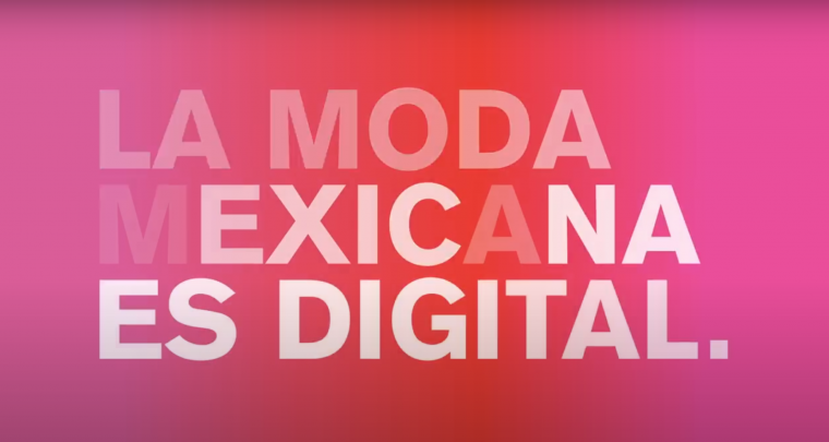 La Moda Mexicana es Digital | Mercedes Benz Fashion Week Mx 2020