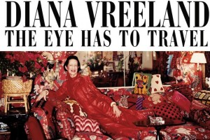 DIANA-VREELAND-THE-EYE-HAS-TO-TRAVEL-2011